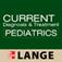 CURRENT Diagnosis and Treatment in Pediatrics, ...